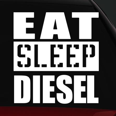 diesel autó matrica eat sleep
