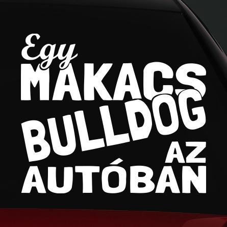 Makacs bulldog az autóban matrica